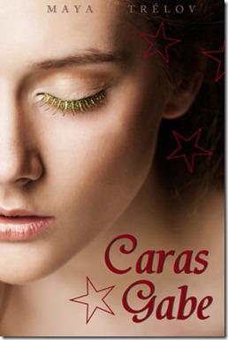 Wunsch-Saga 01. Caras Gabe Maya Trelov