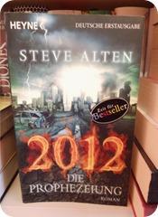 2012 Die Prophezeiung