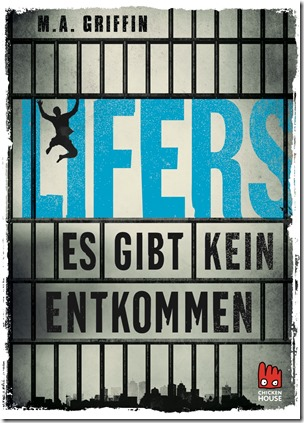 lifers--es-gibt-kein-entkommen