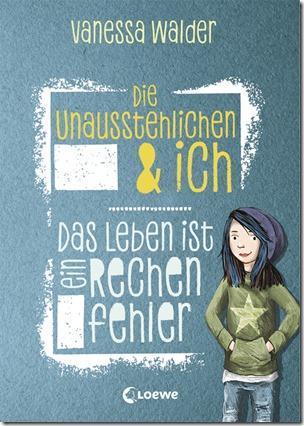 Die Unausstehlichen 1 - Vanessa Walder